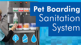 Pet Boarding Sanitation System